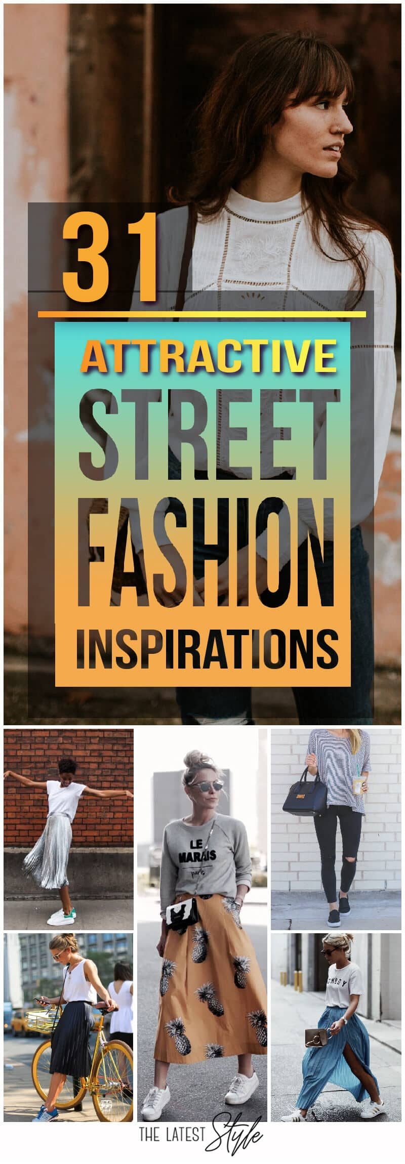 Street Fashion Ideas