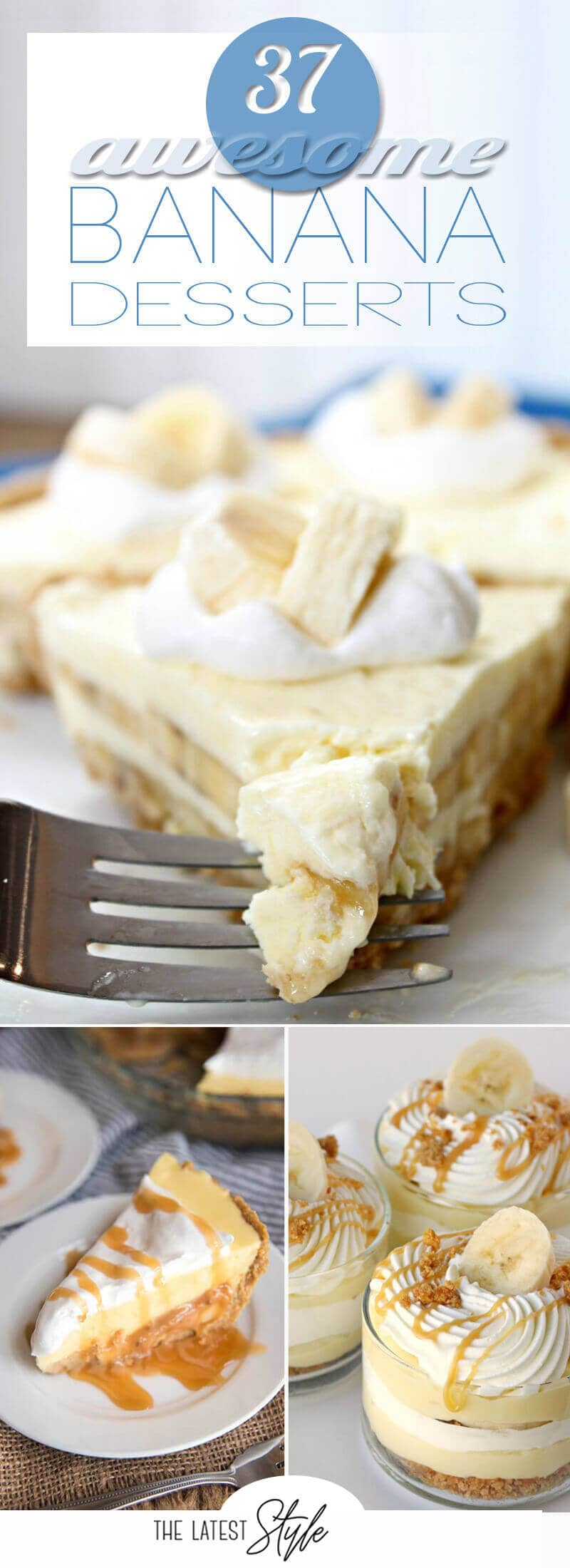 37 Awesome Banana Dessert Recipes You'll Go Crazy For