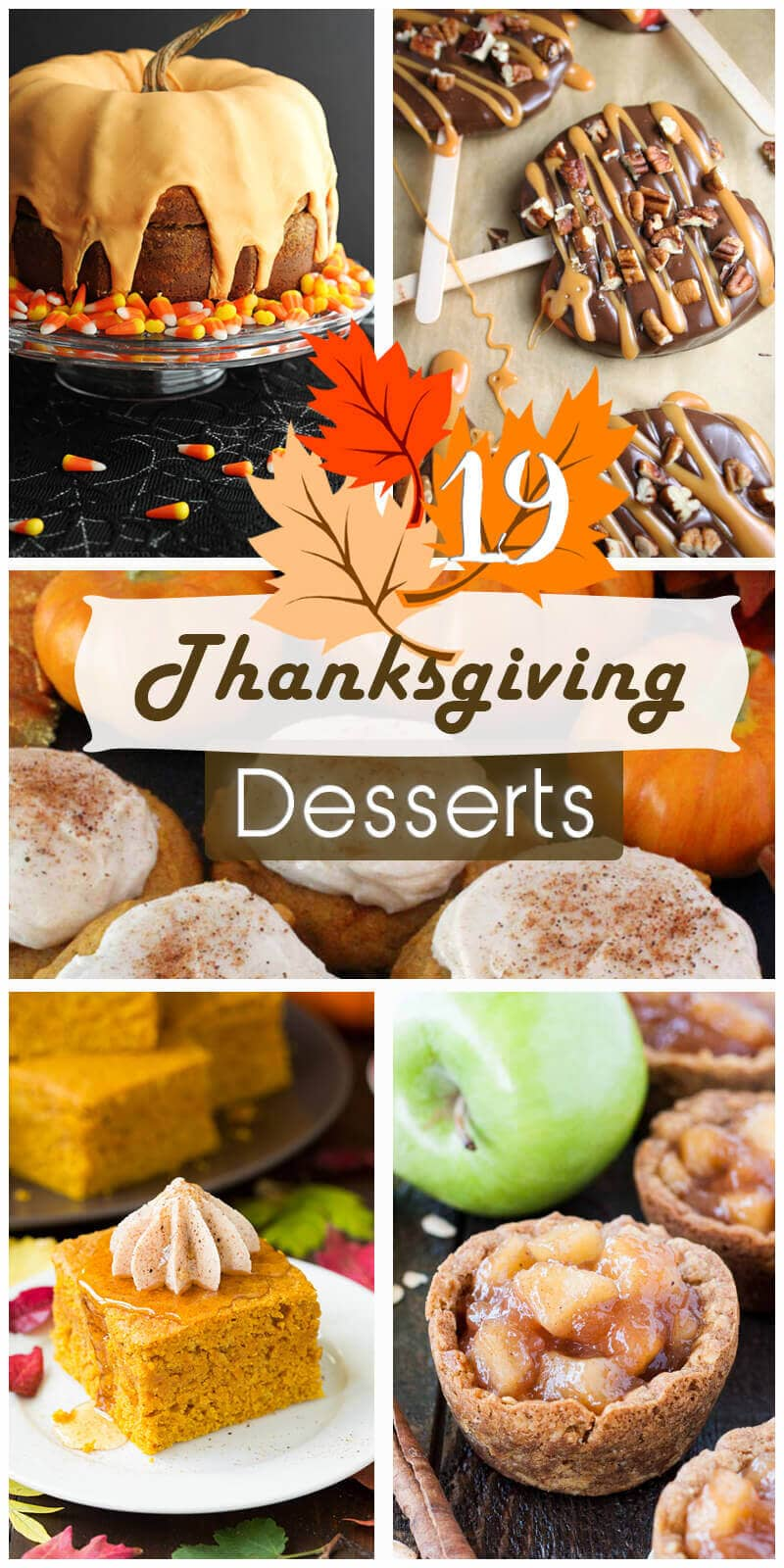 19 Decadent Thanksgiving Dessert Recipes to Finish your Holiday Dinner