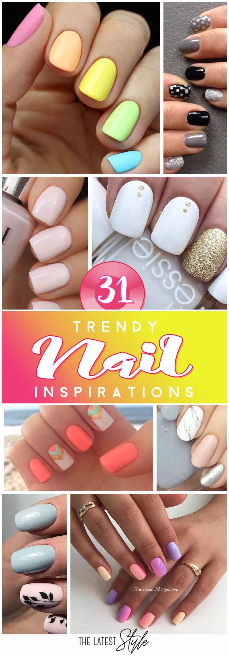 31 Super Trendy Nail Inspirations