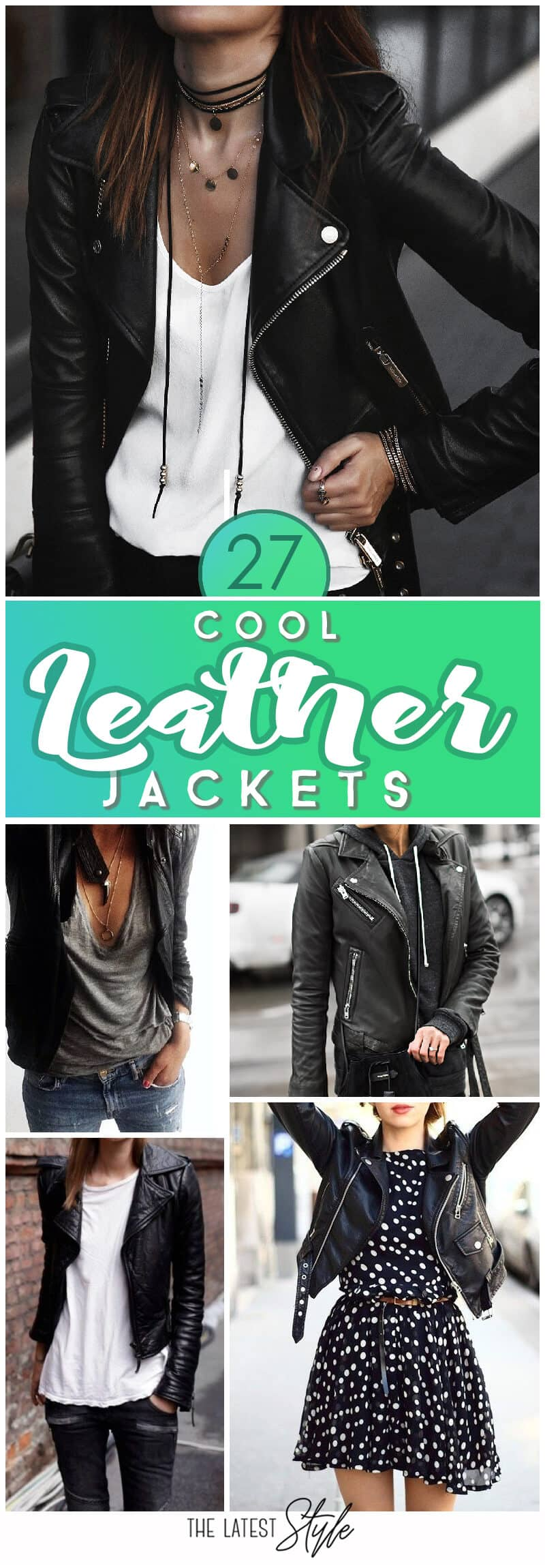 27 Cool Leather Jacket Outfits For This Fall
