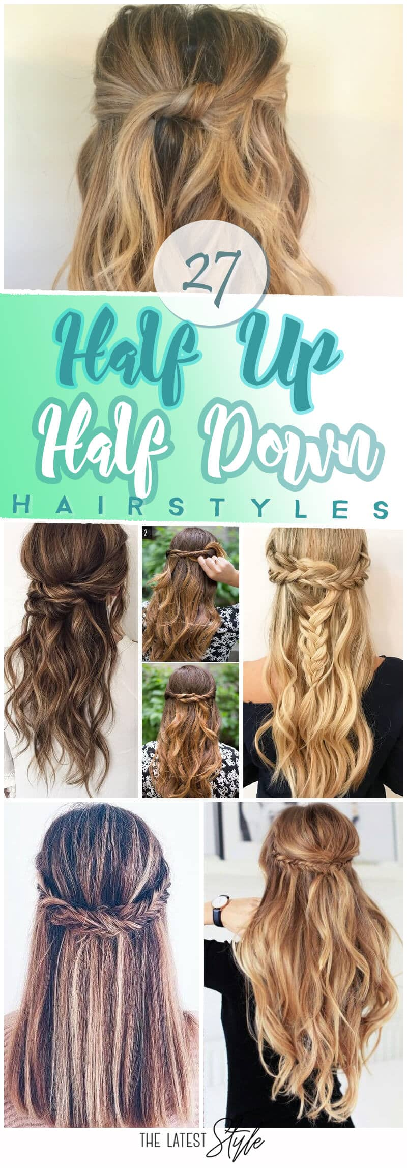 27 Magnificently Gorgeous Half-up Half-down Hairstyles
