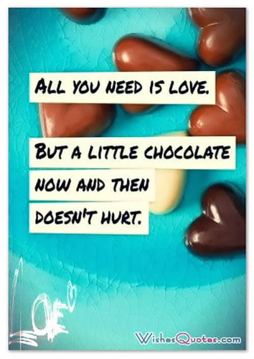 What Love Can't Fix, Chocolate Can