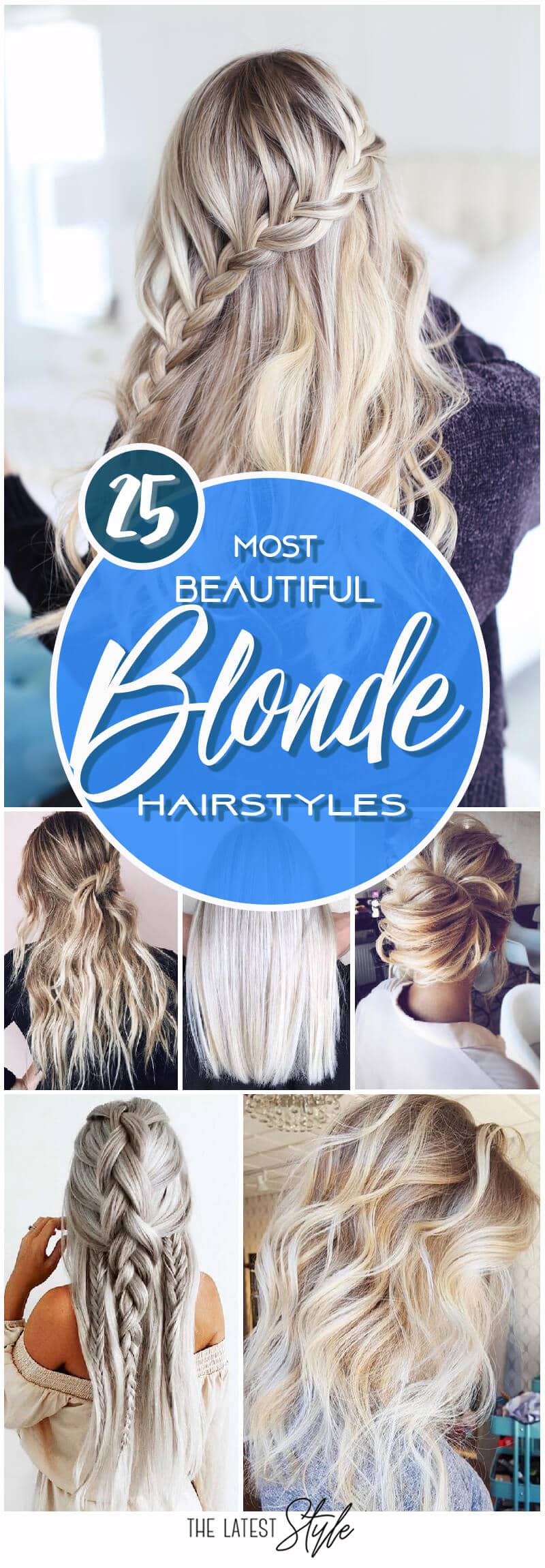 25 Most Beautiful Blonde Hairstyles for a Modern-Day Princess