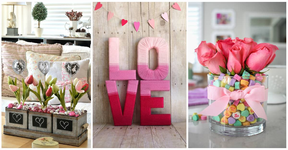 27 Best Romantic Valentine\'s Day Decoration Ideas for 2018