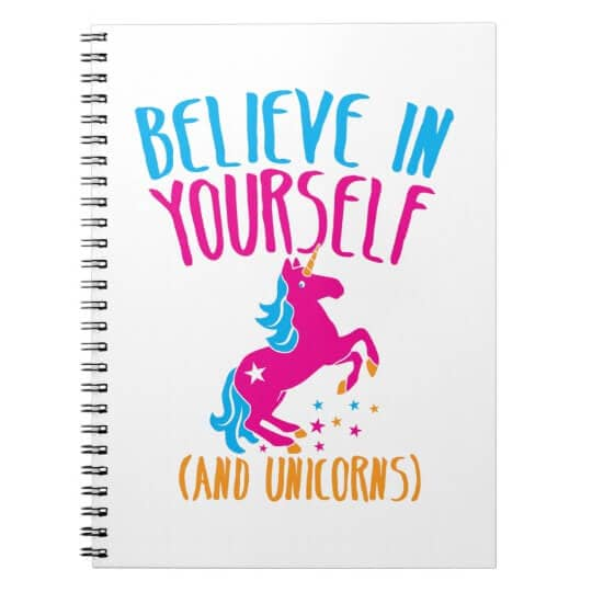 Believe in Yourself (and Unicorns) Spiral Bound Notebook
