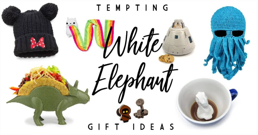 50 Trade Provoking White Elephant Gift Ideas for Your 2018 Gift