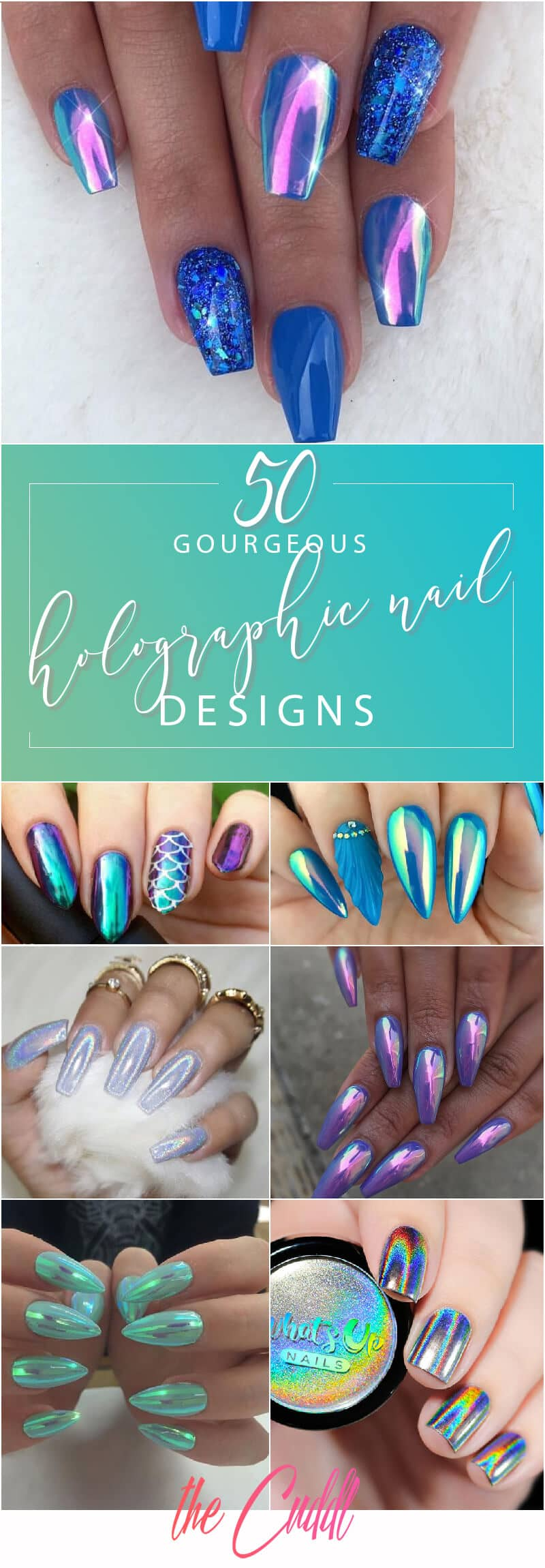 50 Gorgeous Holographic Nails That Are Simply Stunning