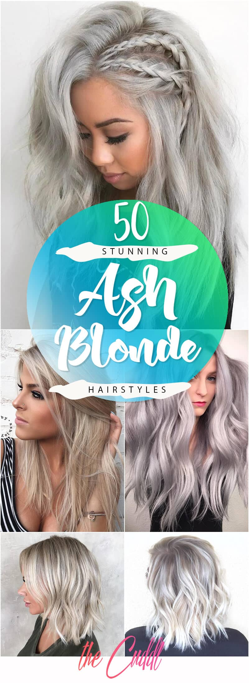 50 Unforgettable Ash Blonde Hairstyles to Inspire You