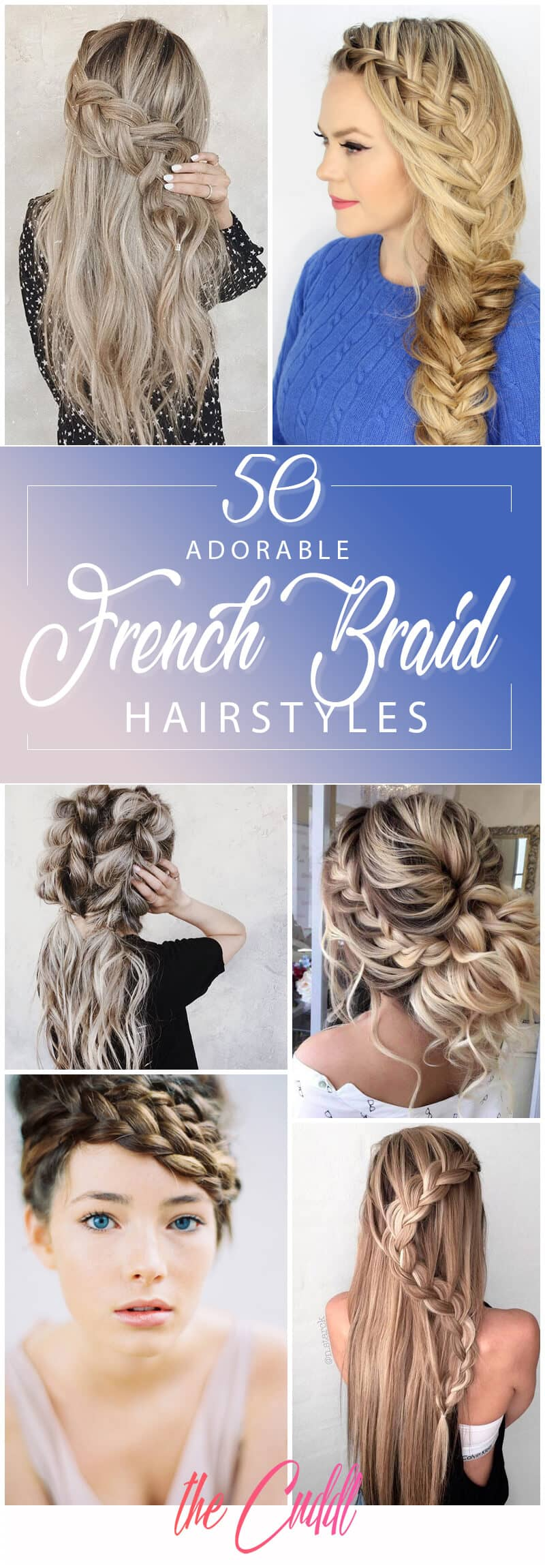 50 Inspiring Ideas for French Braid Hairstyles that Stand Out