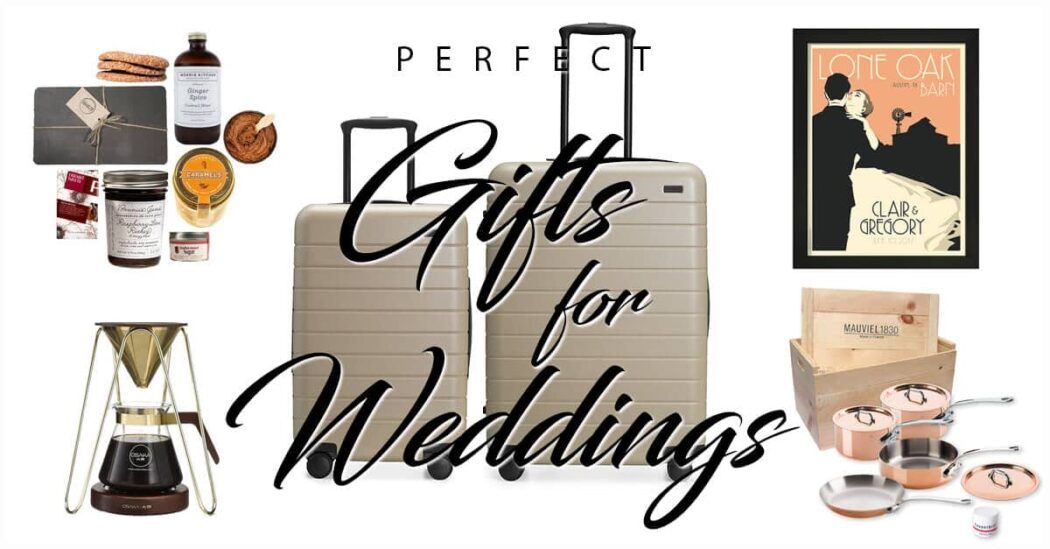 Wedding Gifts For Couple.50 Perfect Wedding Gift Ideas To Make The Couple Extremely Happy In 2019