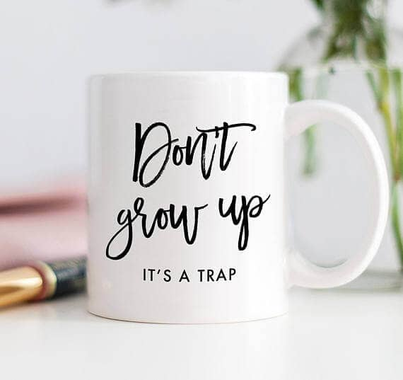 Simple Growing Up Mug for Teens