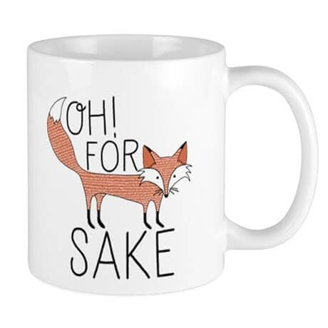 """For Fox Sake"" Adorable Fox Drawing Mug Design"