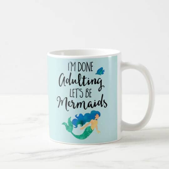 Mermaid Adulting Coffee Cup Design