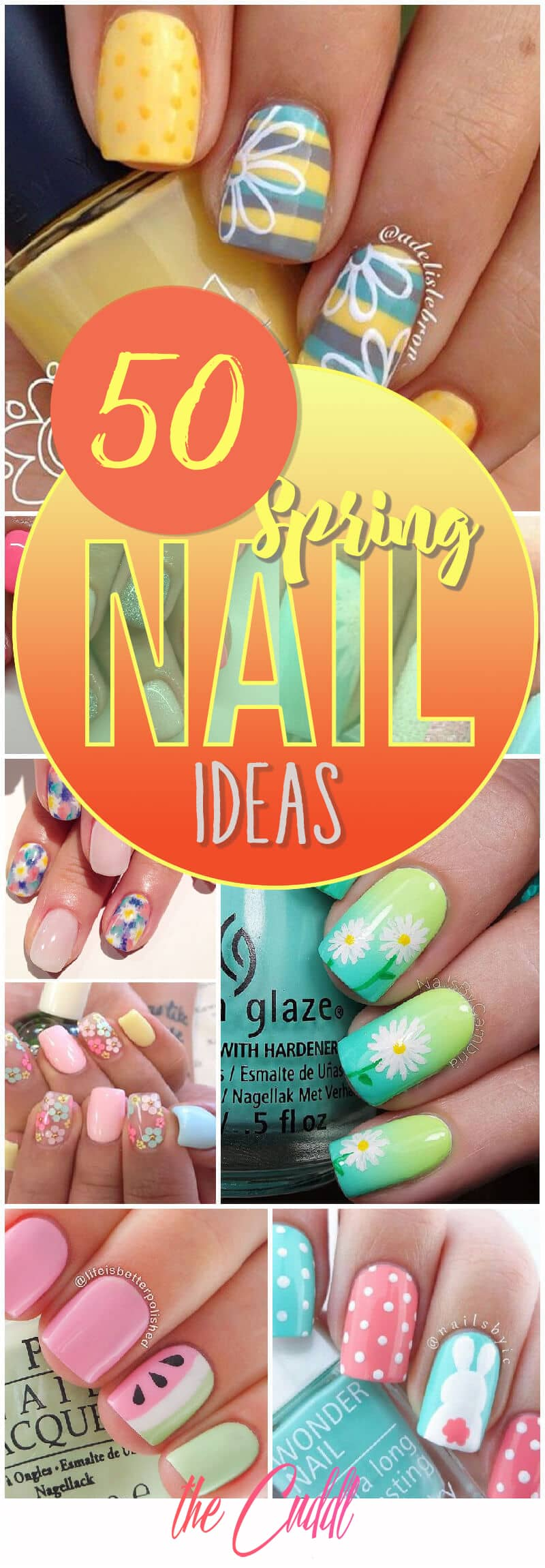 50 Beautiful nail ideas for the spring time!