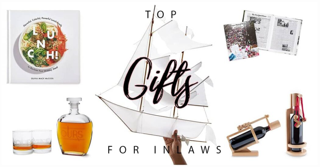 The Top 50 Gifts for Inlaws That Will Make You Their Favorite