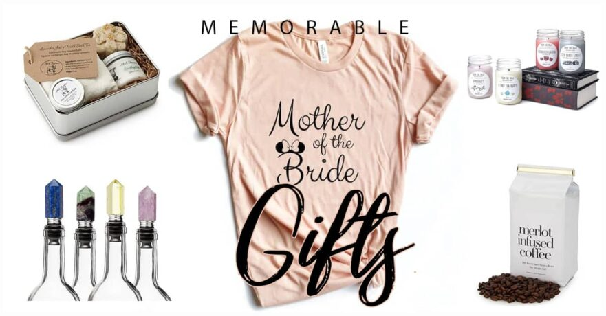 50 Memorable Mother of the Bride Gifts to Make Her Feel Special on Your Wedding Day