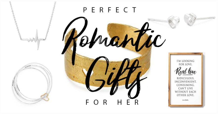 50 Sweet Romantic Gifts for Her Next Big Day