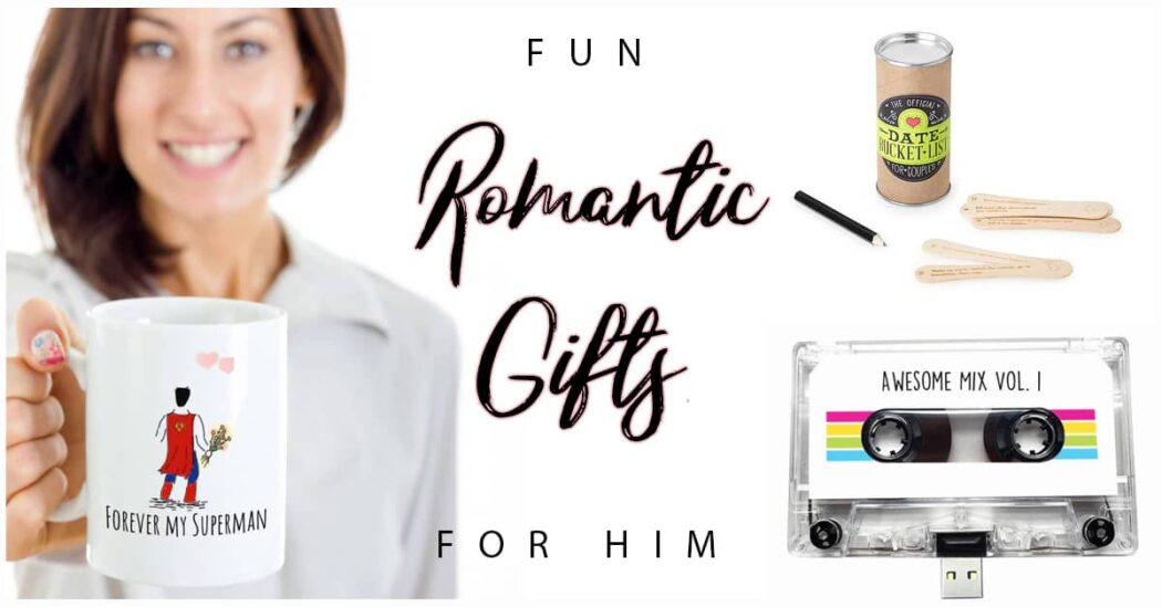 50 Fun Romantic Gifts for Him to Keep the Romance Alive