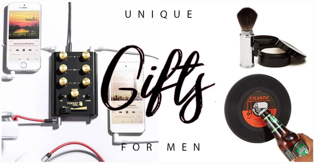 50 Unique Gifts for Men That Will Bring a Smile to His Face