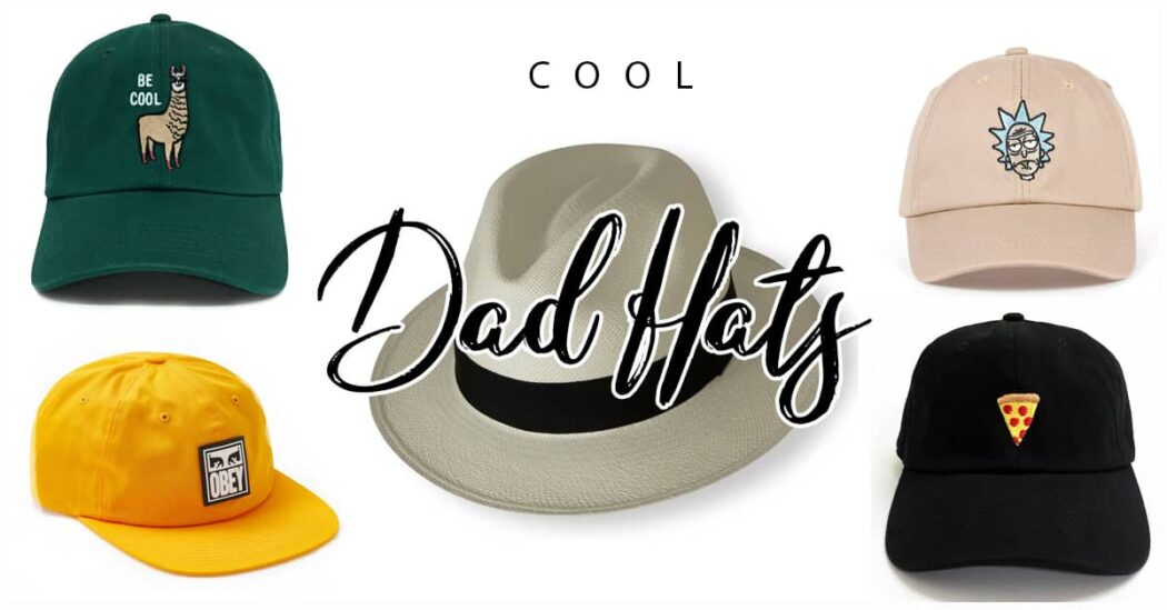 50 Awesome Cool Dad Hats That Will Blow His Mind